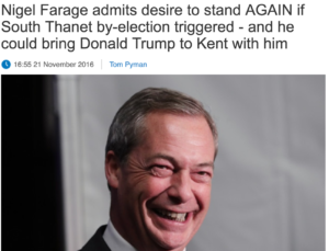 Headline: Nigel Farage admits desire to stand again if South Thanet by-election triggered
