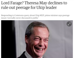 Headline: Lord Farage? Theresa May declines to rule out peerage for Ukip leader